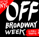 Off Broadway Shows New York City On the House Cheap Off Broadway Tickets